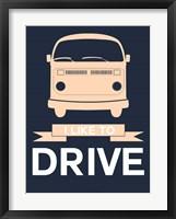 Framed I Like to Drive 3