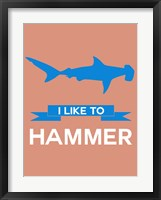 Framed I Like to Hammer 3