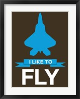 Framed I Like to Fly 2