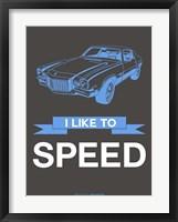 Framed I Like to Speed 1