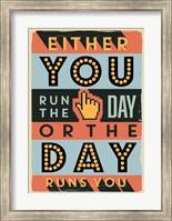 Framed Run The Day