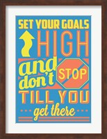 Framed Set Your Goals High