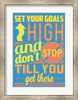 Framed Set Your Goals High