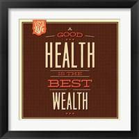 Framed Health is Wealth