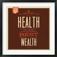 Framed Health is Wealth