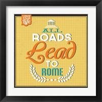 Framed Roads To Rome