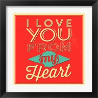 Framed I Love You From My Heart