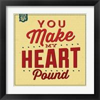 Framed You Make My Heart Pound