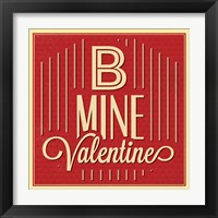 Framed B Mine Valentine