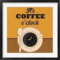 Framed It's Coffee O'clock