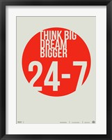 Framed Think Big Dream Bigger