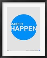 Framed Make it Happen