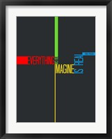 Framed Everything you Imagine