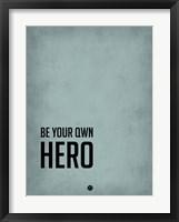 Framed Be Your Own Hero Blue