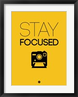 Framed Stay Focused 2