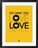 Framed Do What You Love What You Do 2