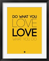 Framed Do What You Love What You Do 6