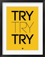 Framed Try Try Try Yellow