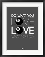 Framed Do What You Love Love What You Do 3