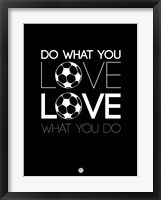 Framed Do What You Love Love What You Do 13