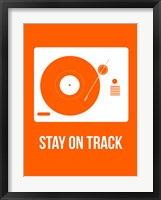 Framed Stay On Track Orange