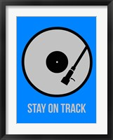 Framed Stay On Track Vinyl 2