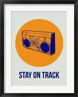 Framed Stay On Track BoomBox 1