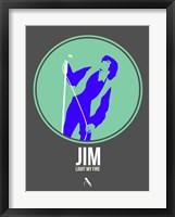 Framed Jim