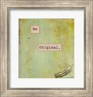 Framed Be Original