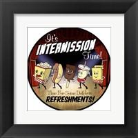 Framed Intermission Refreshments