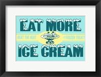 Framed Eat More Ice Cream