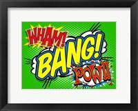 Framed Wham Bang Pow