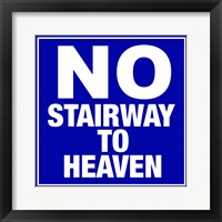Framed No Stairway to Heaven