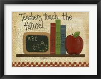 Framed Teachers Touch The Future