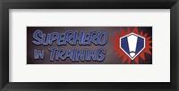 Framed Superhero In Training