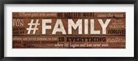 Framed #FAMILY Is Everything