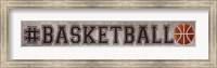 Framed #Basketball