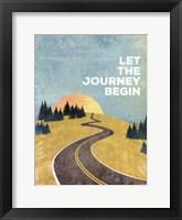 Let the Journey Begin Framed Print