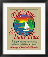 Framed Welcome to Our Lake Place