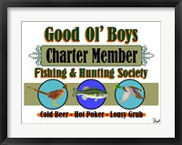 Framed Good Ol Boys Hunting & Fishing Society