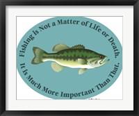 Framed Fishing Life Or Death