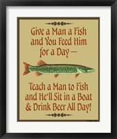 Framed Give Teach Fish Beer