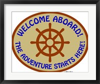 Welcome Aboard Adventure Framed Print