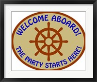 Welcome Aboard Party Framed Print