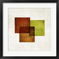 Faith, Hope, Love I Framed Print