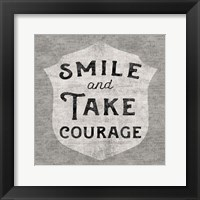 Take Courage Framed Print