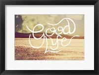 Framed Good Life