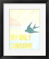 My Only Sunshine II Framed Print
