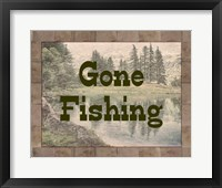 Framed Gone Fishing Lake Sign