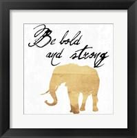 Framed Be Bold